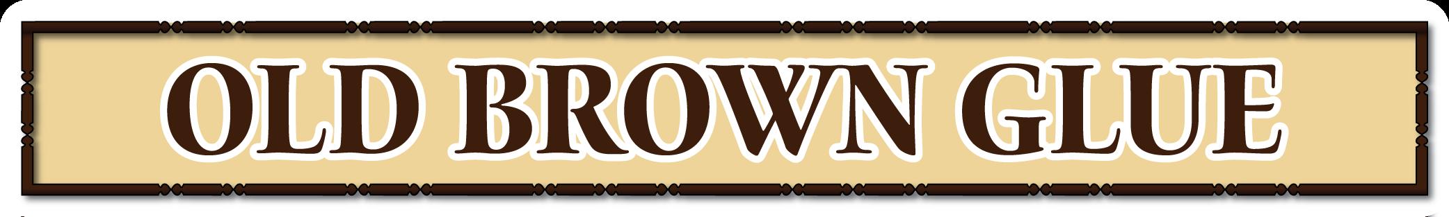 oldbrownglue